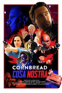 """Affiche du film """"Cornbread Cosa Nostra"""""""