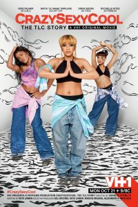 "Affiche du film ""Crazy Sexy Cool: The TLC Story"""
