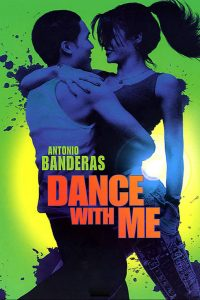 "Affiche du film ""Dance with me"""