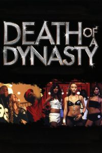 "Affiche du film ""Death of a Dynasty"""
