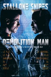 "Affiche du film ""Demolition man"""