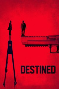 "Affiche du film ""Destined"""