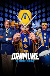 "Affiche du film ""Drumline: A New Beat"""