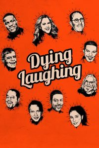 "Affiche du film ""Dying Laughing"""