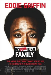 "Affiche du film ""Eddie Griffin: DysFunktional Family"""