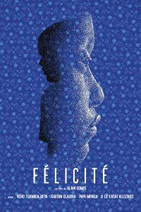 """Affiche du film """"Félicité"""""""