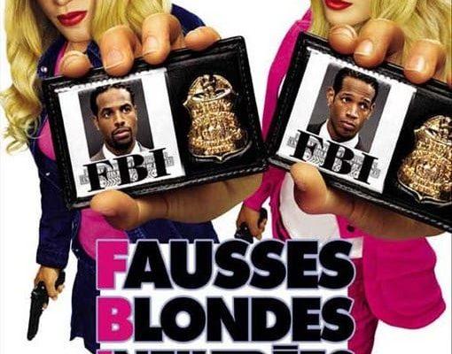 """Affiche du film """"F.B.I. : Fausses Blondes Infiltrées"""""""