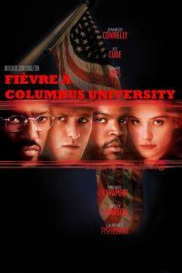 """Affiche du film """"Fièvre à Columbus University"""""""