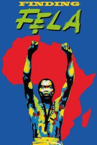 "Affiche du film ""Finding Fela"""