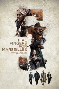 "Affiche du film ""Five Fingers for Marseilles"""