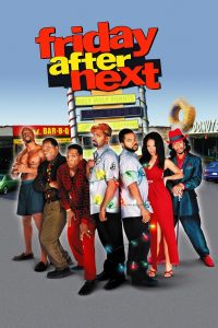 "Affiche du film ""Friday After Next"""