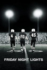 "Affiche du film ""Friday Night Lights"""