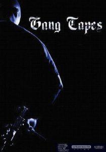 "Affiche du film ""Gang Tapes"""