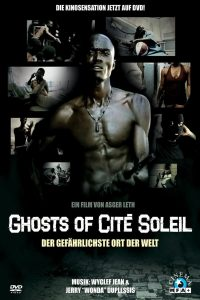 "Affiche du film ""GHOSTS OF CITE SOLEIL"""