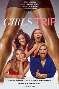 "Affiche du film ""Girls Trip"""