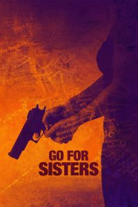 "Affiche du film ""Go for Sisters"""