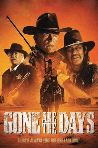 "Affiche du film ""Gone Are the Days"""