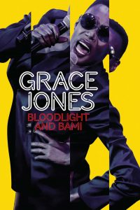 "Affiche du film ""Grace Jones: Bloodlight and Bami"""