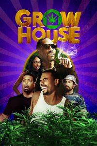 "Affiche du film ""Grow House"""