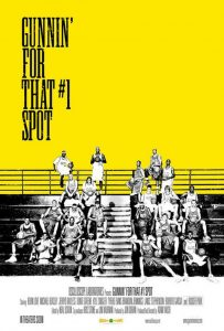 "Affiche du film ""Gunnin' for That #1 Spot"""