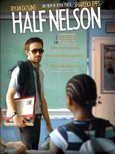 """Affiche du film """"Half Nelson"""""""