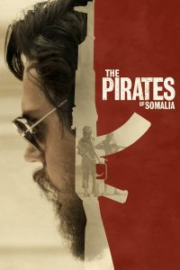 """Affiche du film """"The Pirates of Somalia"""""""