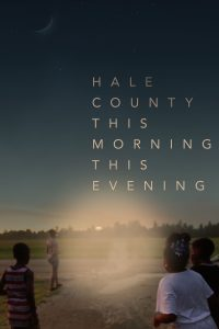 "Affiche du film ""Hale County This Morning, This Evening"""